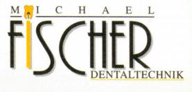 Michael Fischer Dentaltechnik